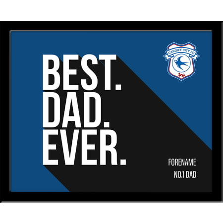 Personalised Cardiff City Best Dad Ever 10x8 Photo Framed