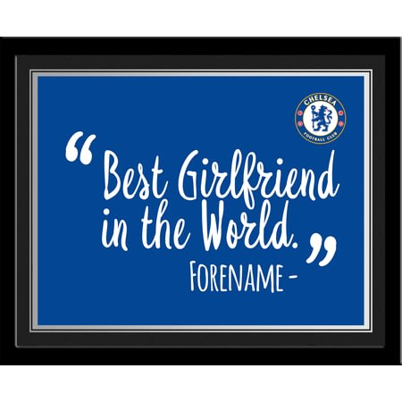 Personalised Chelsea FC Best Girlfriend In The World 10x8 Photo Framed