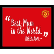 Personalised Manchester United Best Mum In The World 10x8 Photo Framed
