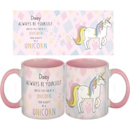 Personalised Always Be A Unicorn Pink Ceramic Mug