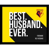 Personalised Watford Best Husband Ever 10x8 Photo Framed