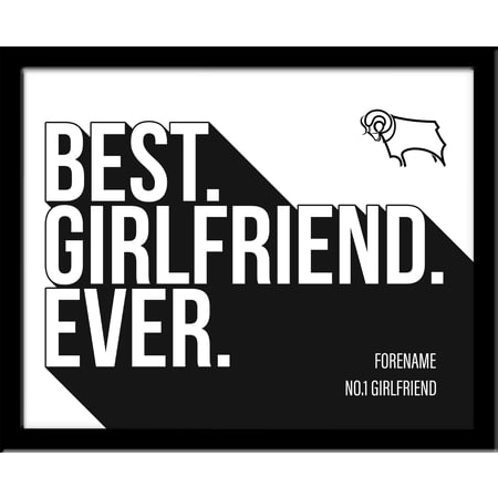 Personalised Derby County Best Girlfriend Ever 10x8 Photo Framed