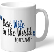 Personalised Chelsea FC Best Wife In The World Mug