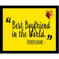 Personalised Watford Best Boyfriend In The World 10x8 Photo Framed