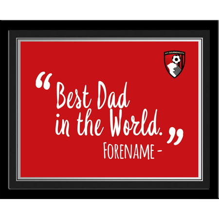 Personalised AFC Bournemouth Best Dad In The World 10x8 Photo Framed