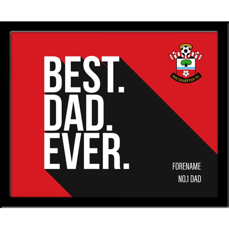 Personalised Southampton Best Dad Ever 10x8 Photo Framed