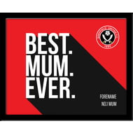 Personalised Sheffield United Best Mum Ever 10x8 Photo Framed
