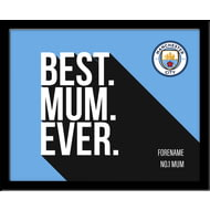 Personalised Manchester City FC Best Mum Ever 10x8 Photo Framed