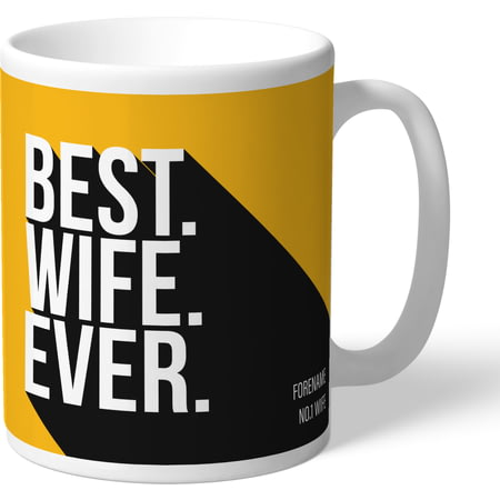 Personalised Wolves FC Best Wife Ever Mug