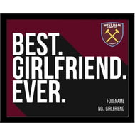 Personalised West Ham United Best Girlfriend Ever 10x8 Photo Framed