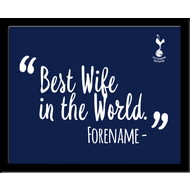 Personalised Tottenham Hotspur FC Best Wife In The World 10x8 Photo Framed