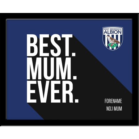 Personalised West Bromwich Albion Best Mum Ever 10x8 Photo Framed