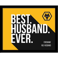Personalised Wolverhampton Wanderers Best Husband Ever 10x8 Photo Framed