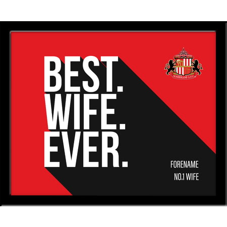 Personalised Sunderland AFC Best Wife Ever 10x8 Photo Framed