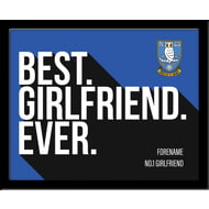 Personalised Sheffield Wednesday Best Girlfriend Ever 10x8 Photo Framed
