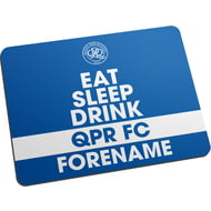 Personalised Queens Park Rangers FC Eat Sleep Drink Mouse Mat