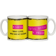 "Personalised ""Total Bitch And Proud"" Ceramic Mug"