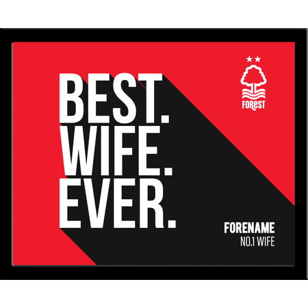 Personalised Nottingham Forest Best Wife Ever 10x8 Photo Framed