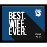 Personalised Cardiff City Best Wife Ever 10x8 Photo Framed