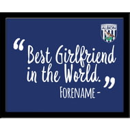Personalised West Bromwich Albion Best Girlfriend In The World 10x8 Photo Framed