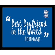 Personalised Birmingham City Best Boyfriend In The World 10x8 Photo Framed
