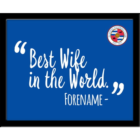 Personalised Reading Best Wife In The World 10x8 Photo Framed