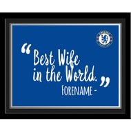 Personalised Chelsea FC Best Wife In The World 10x8 Photo Framed