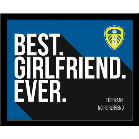 Personalised Leeds United Best Girlfriend Ever 10x8 Photo Framed