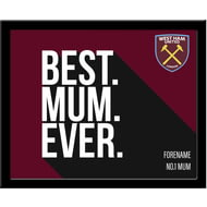 Personalised West Ham United Best Mum Ever 10x8 Photo Framed