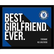 Personalised Chelsea FC Best Girlfriend Ever 10x8 Photo Framed