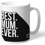 Personalised Swansea City Best Mum Ever Mug