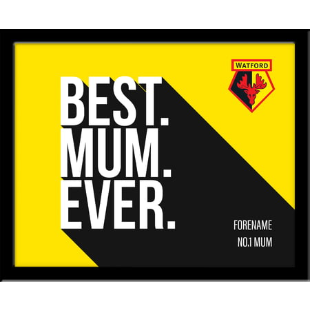 Personalised Watford Best Mum Ever 10x8 Photo Framed
