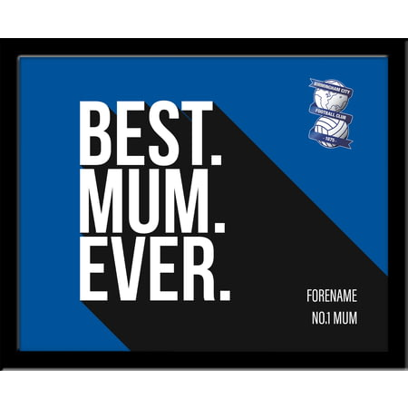 Personalised Birmingham City Best Mum Ever 10x8 Photo Framed
