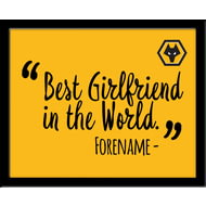 Personalised Wolves FC Best Girlfriend In The World 10x8 Photo Framed