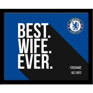 Personalised Chelsea FC Best Wife Ever 10x8 Photo Framed