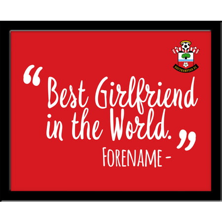 Personalised Southampton Best Girlfriend In The World 10x8 Photo Framed