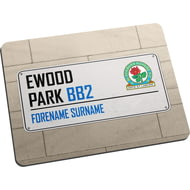 Personalised Blackburn Rovers FC Street Sign Mouse Mat