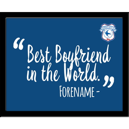 Personalised Cardiff City Best Boyfriend In The World 10x8 Photo Framed