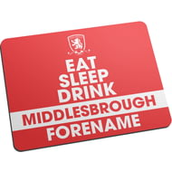 Personalised Middlesbrough FC Eat Sleep Drink Mouse Mat