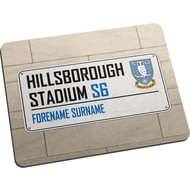 Personalised Sheffield Wednesday FC Street Sign Mouse Mat