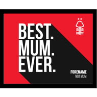 Personalised Nottingham Forest Best Mum Ever 10x8 Photo Framed