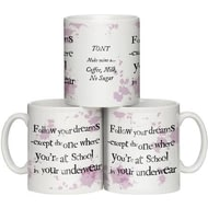 "Personalised ""Follow Your Dreams"" Ceramic Mug"