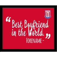 Personalised Stoke City Best Boyfriend In The World 10x8 Photo Framed