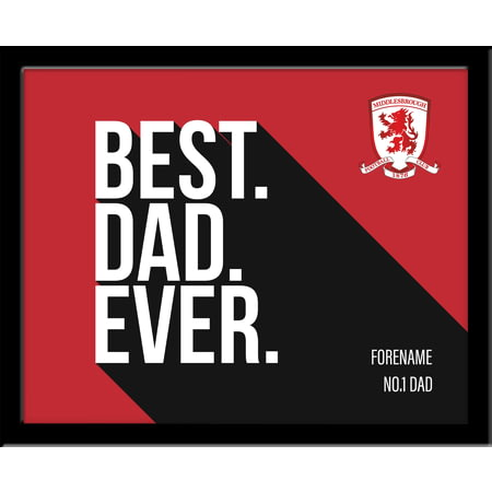 Personalised Middlesbrough Best Dad Ever 10x8 Photo Framed