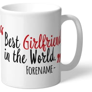 Personalised Southampton Best Girlfriend In The World Mug