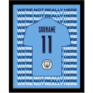 Personalised Manchester City FC We're Not Really Here Framed Print