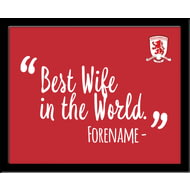Personalised Middlesbrough Best Wife In The World 10x8 Photo Framed