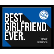 Personalised Queens Park Rangers Best Girlfriend Ever 10x8 Photo Framed