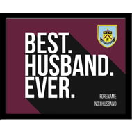 Personalised Burnley FC Best Husband Ever 10x8 Photo Framed
