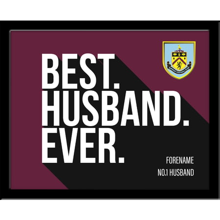 Personalised Burnley Best Husband Ever 10x8 Photo Framed